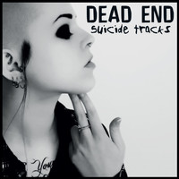 Dead End - Suicide Tracks