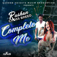 Rushan Cross Breed - Complete Me
