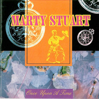 Marty Stuart - Once Upon a Time