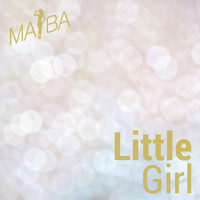 Maiba - Little Girl