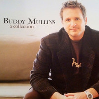 Buddy Mullins - A Collection