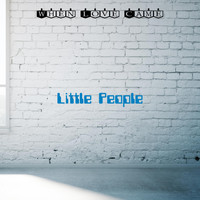 Little People - When Love Came