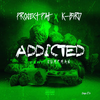 Project Pat - Addicted (feat. Jumpman)