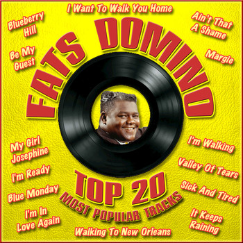 Fats Domino - Top 20 Most Popular Tracks