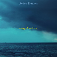 Crusty Old Isolation - Action Hunters