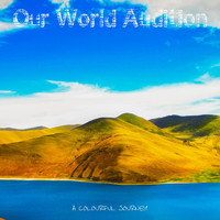 A Colourful Journey - Our World Audition