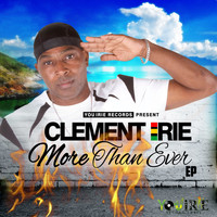Clement Irie - More Than Ever