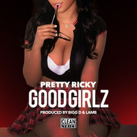 Pretty Ricky - Good Girlz