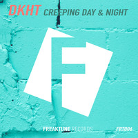 DKHT - Creeping Day & Night (Original Mix)
