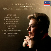 Alicia de Larrocha - Mozart: Piano Sonata No.14; Fantasia in C Minor / Handel: Suite No. 5 / J.S.Bach-Busoni: Partita No.2