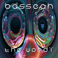 Basseah - The Word I