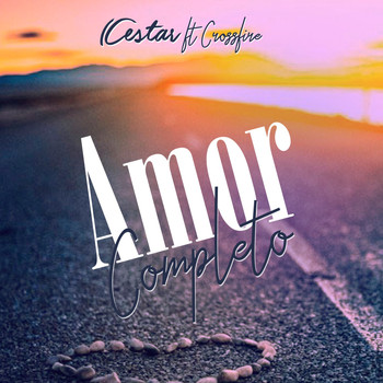Crossfire - Amor Completo (feat. Crossfire)