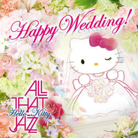 All That Jazz - Happy Wedding!