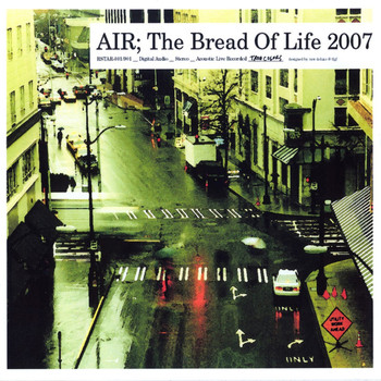 Air - The Bread of Life 2007