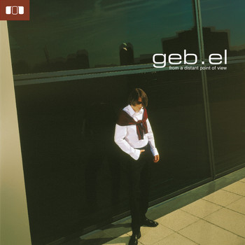 Geb.el - From a Distant Point of View (New Line Edition)