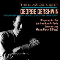 London Philharmonic Orchestra - The Classical Side of George Gershwin