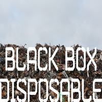 Black Box - Disposable