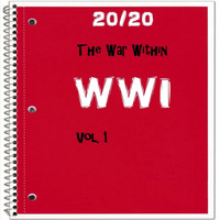 20/20 - WWI: The War Within, Vol. 1
