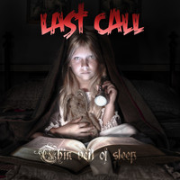 Last Call - Thin Veil of Sleep