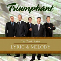 Triumphant Quartet - Lyric & Melody