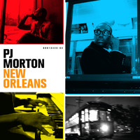 PJ Morton - New Orleans (Deluxe Version)