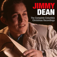 Jimmy Dean - The Complete Columbia Christmas Recordings