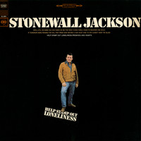 Stonewall Jackson - Help Stamp Out Loneliness