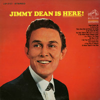 Jimmy Dean - Jimmy Dean is Here!