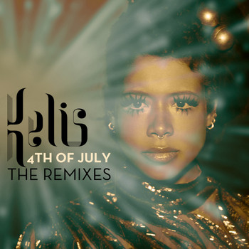 Kelis - 4th Of July - The Remixes