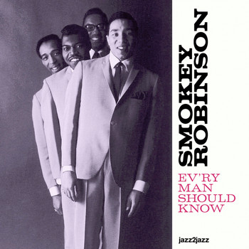 Smokey Robinson - Ev'ry Man Should Know