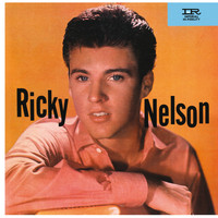 Ricky Nelson - Ricky Nelson (Expanded Edition / Remastered)