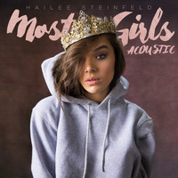 Hailee Steinfeld - Most Girls (Acoustic)