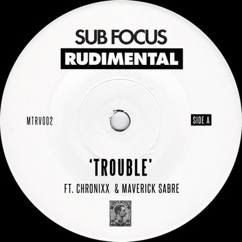 Sub Focus / Rudimental - Trouble
