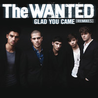 The Wanted - Glad You Came (Remixes)