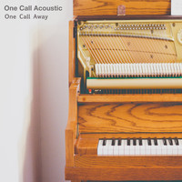 One Call Acoustic - One Call Away