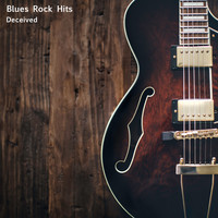 Blues Rock Hits - Deceived