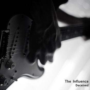 The Influence - Deceived