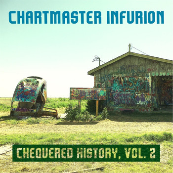 Chartmaster Infurion - Chequered History, Vol. 2