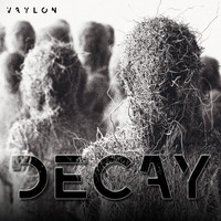 Vaylon - Decay (Remixed)