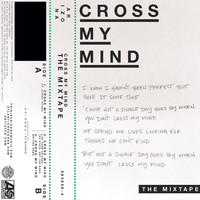 A R I Z O N A - Cross My Mind: The Mixtape