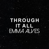 Emma Alves - Through It All - EP