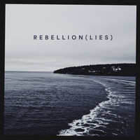 Benjamin Francis Leftwich - Rebellion (Lies)