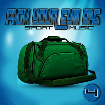 Various Artists - Pack Your Gym Bag Sport Music 4 (Explicit)