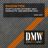 Showtek - Partylover / Dominate