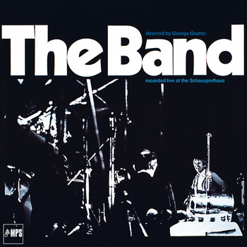 The Band - The Band - Live at the Schauspielhaus