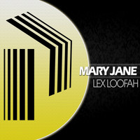 Lex Loofah - Mary Jane