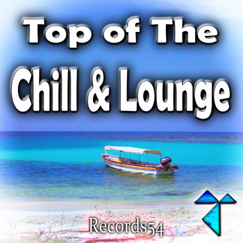 Various Artists - Records54: Top of the Chill & Lounge (Explicit)