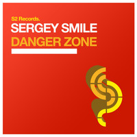 Sergey Smile - Danger Zone