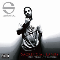 Substantial - Sacrificial Lambs (The Prequel to Sacrifice) (Explicit)