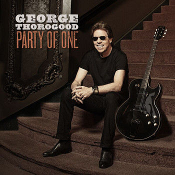 George Thorogood - Party Of One